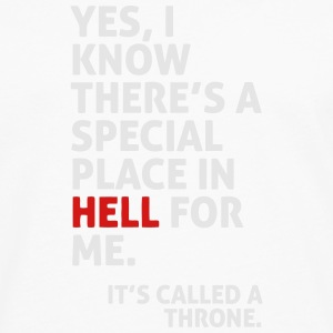 THERE IS A SPECIAL PLACE IN HELL FOR ME Polo Shirts - Men's Premium Long Sleeve T-Shirt