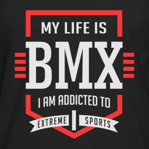 My Life Is BMX Extreme Sport 2 - Men's Premium Long Sleeve T-Shirt