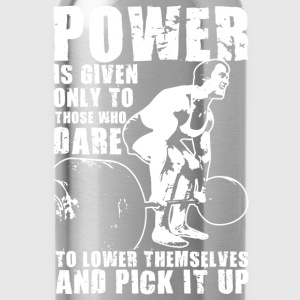 POWER (Lifting Motivation) T-Shirts - Water Bottle