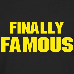 Finally Famous - Men's Premium Long Sleeve T-Shirt