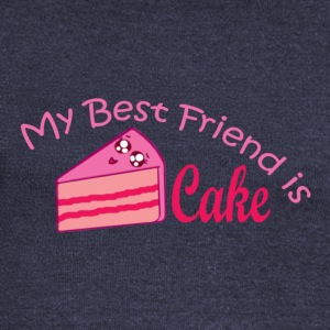 Cake is my best friend - Women's Wideneck Sweatshirt
