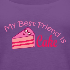 Cake is my best friend - Women's Premium Tank Top