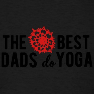 The best dads do yoga Tank Tops - Men's T-Shirt