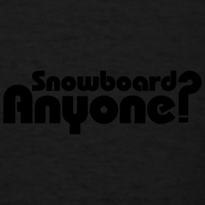 Snowboard Anyone? Caps - Men's T-Shirt