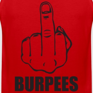 BURPEES T-Shirts - Men's Premium Tank