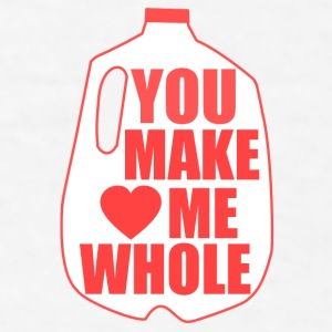 You Make Me Whole - Men's T-Shirt