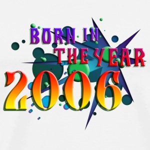 022016born_in_the_year_2006_b Buttons - Men's Premium T-Shirt