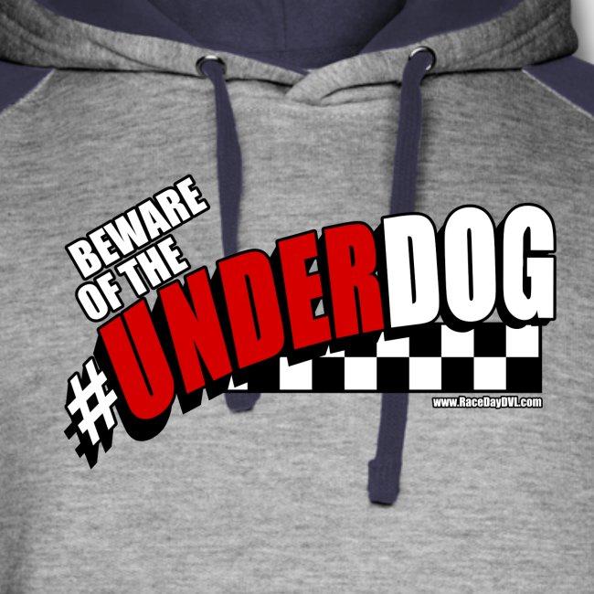 Men's Beware of the Underdog T