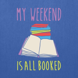 My weekend is all booked Book Reading T Shirt T-Shirts - Tote Bag