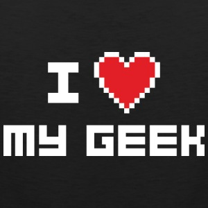 I Love My Geek - Men's Premium Tank
