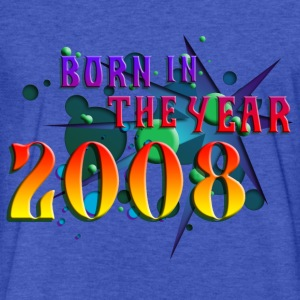 022016born_in_the_year_2008_b Sweatshirts - Fitted Cotton/Poly T-Shirt by Next Level
