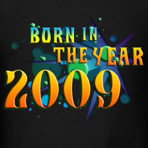 022016born_in_the_year_2009_a Sweatshirts - Men's T-Shirt