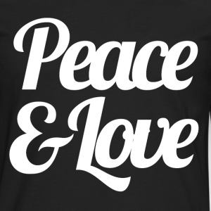 Peace & Love - Inspirational Saying Quote - Men's Premium Long Sleeve T-Shirt