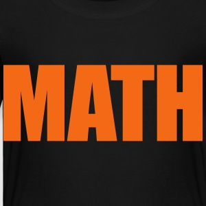 Geeks Love Math Nerds Kids' Shirts - Toddler Premium T-Shirt