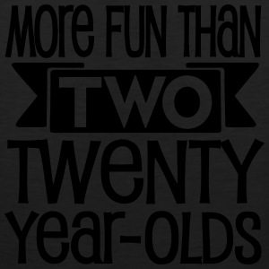 Forty = More fun than two twenty year olds - Men's Premium Tank