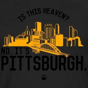 Is This Heaven? No, It's Pittsburgh Sportswear - Men's Premium Long Sleeve T-Shirt
