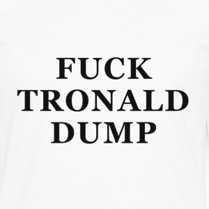 Tronald Dump - White Tee - Men's Premium Long Sleeve T-Shirt