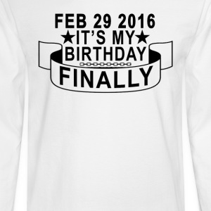 february_29_2016_finally_my_birthday - Men's Long Sleeve T-Shirt
