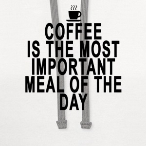 coffee_is_the_most_important_meal_of_the - Contrast Hoodie