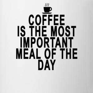 coffee_is_the_most_important_meal_of_the - Coffee/Tea Mug