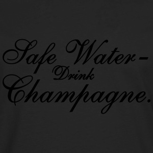 Save Water drink Champagn Women's T-Shirts - Men's Premium Long Sleeve T-Shirt
