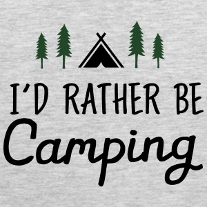 I\'d Rather Be Camping Women's T-Shirts - Men's Premium Tank