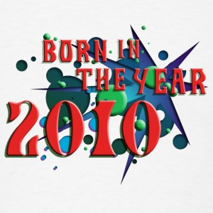 (022016born_in_the_year_2010_c) Other - Men's T-Shirt