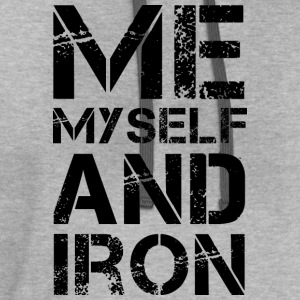 Me Myself and Iron - Contrast Hoodie