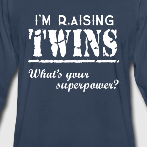I'm Raising Twins - Men's Premium Long Sleeve T-Shirt