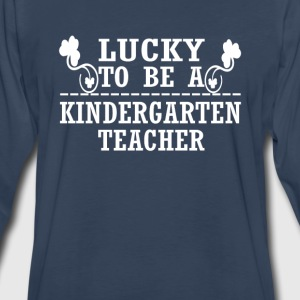 Lucky to be a KINDERGARTEN TEACHER - Men's Premium Long Sleeve T-Shirt