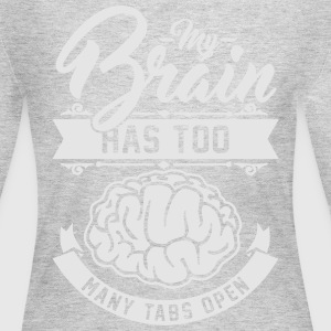 my brain has too many tabs open Women's T-Shirts - Women's Long Sleeve Jersey T-Shirt