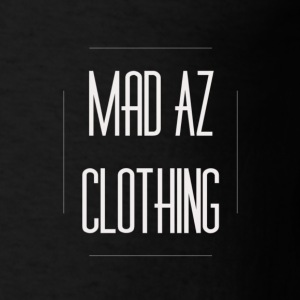Mad Az Clothing - Men's T-Shirt