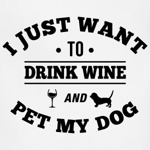 Drink Wine And Pet My Dog Women's T-Shirts - Adjustable Apron