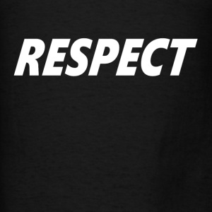 RESPECT Hoodies - Men's T-Shirt