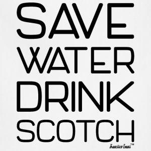 Save Water Drink Scotch, Francisco Evans ™ T-Shirts - Adjustable Apron