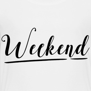 WEEKEND Kids' Shirts - Toddler Premium T-Shirt