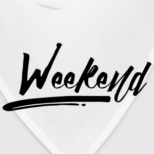 WEEKEND! Hoodies - Bandana