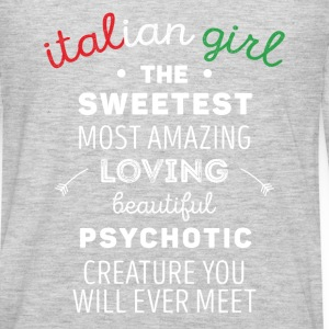 Italian Girl Psychotic Creature Italians T Shirt Tanks - Men's Premium Long Sleeve T-Shirt