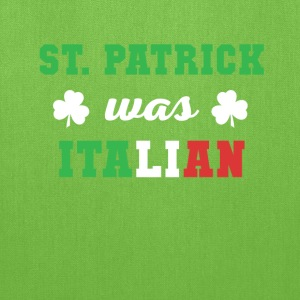 St. Patrick was Italian Italians T Shirt Women's T-Shirts - Tote Bag