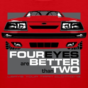 Four Eyes are Better than Two Fox Body Ford Mustan - Men's Premium Tank
