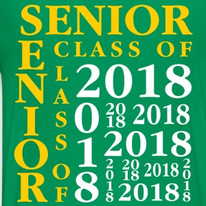 Senior Class Of 2018 Hoodies - Men's Premium T-Shirt