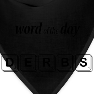Word of the Day - Derbs - Bandana