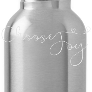 Choose Joy T-Shirt - Water Bottle