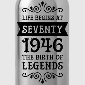 Life Begins At Seventy - 1946 The Birth Of Legends Women's T-Shirts - Water Bottle