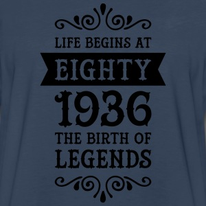 Life Begins At Eighty - 1936 The Birth Of Legends Women's T-Shirts - Men's Premium Long Sleeve T-Shirt