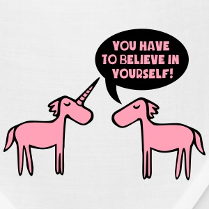 You Have To Believe In Yourself - Unicorn T-Shirts - Bandana