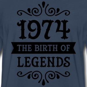 1974 - The Birth Of Legends T-Shirts - Men's Premium Long Sleeve T-Shirt