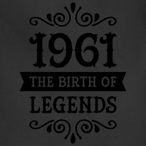 1961 - The Birth Of Legends Women's T-Shirts - Adjustable Apron