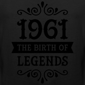 1961 - The Birth Of Legends Women's T-Shirts - Men's Premium Tank
