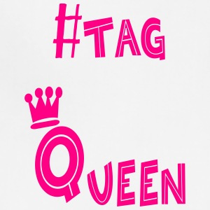 #tag Queen - Adjustable Apron
